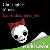 """Hörbuch """"Ein todsicherer Job"""" von Christopher Moore"""
